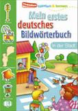 Mein Erstes Deutsches Bildwortbuch - In Der Stadt