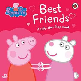 Peppa Pig: Best Friends (Lift The Flap)