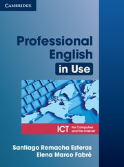 Professional English in Use ICT Book with answers