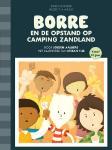 Borre en de opstand op camping Zandland (Jeroen Aalbers)