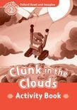 Oxford Read And Imagine Level 2 Clunk In The Clouds Activity Book
