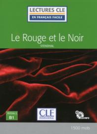 Le rouge et le noir - Niveau 3/B1 - Lectures CLE en français facile - Livre + CD - Nouveauté