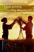Oxford Bookworms Library Level 2: Love Among The Haystacks