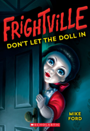 Frightville - Don't Let The Doll In
