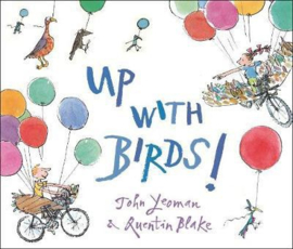Up with Birds! (Quentin Blake & John Yeoman) Paperback / softback