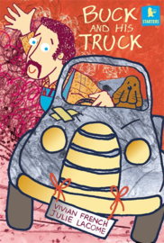 Buck And His Truck (Vivian French, Julie Lacome)