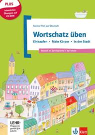Wortschatz üben: Einkaufen - Mein Körper - In der Stadt inkl. CD-ROM Buch + CD-ROM