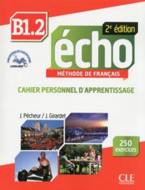 Echo - Niveau B1.2 - Cahier personnel dapprentissage + livre web - 2ème édition