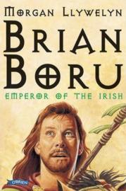 Brian Boru Emperor of the Irish (Morgan Llywelyn)