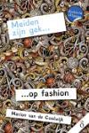 Meiden zijn gek... op fashion (Marion van de Coolwijk)