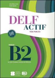 DELF Actif B2 Tous Publics + 2 Audio CDs