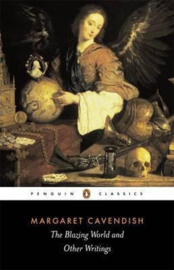 The Blazing World And Other Writings (Margaret Cavendish)