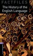Oxford Bookworms Library Factfiles Level 4: The History Of The English Language