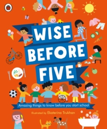 Wise Before Five