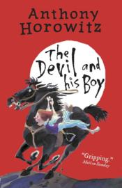 The Devil And His Boy (Anthony Horowitz)