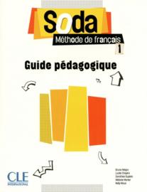 Soda 1 - Niveaux A1/A2 - Guide pédagogique