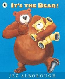 It's The Bear! (Jez Alborough)