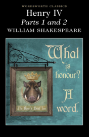 Henry IV Parts 1 & 2 (Shakespeare, W.)