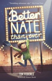 Better Nate Than Ever (Tim Federle)