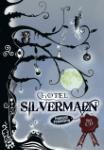 Hotel Silvermaen (Marieke Frankema)