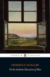 On The Aesthetic Education Of Man (Friedrich Schiller)