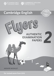 Cambridge English Young Learners 2 Flyers Answer Booklet