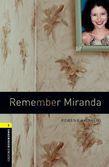Oxford Bookworms Library Level 1: Remember Miranda