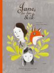 Jane, de vos en ik (Fanny Britt)