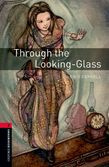 Oxford Bookworms Library Level 3: Through The Looking-glass Audio Pack