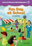 Oxford Phonics World Readers Level 4 Fun Day At School