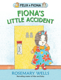 Fiona's Little Accident (Rosemary Wells)