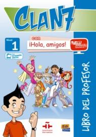 Clan 7 con ¡Hola, amigos! 1 - Libro del profesor