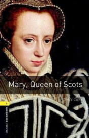 Oxford Bookworms Library: Stage 1: Mary, Queen of Scots Audio Pack