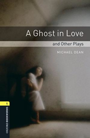 Oxford Bookworms Library Level 1 A Ghost In Love And Other Plays Audio Pack