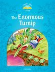 Classic Tales Second Edition Level 1 The Enormous Turnip