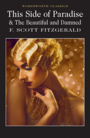 This Side of Paradise / The Beautiful and Damned (Fitzgerald, F.S.)
