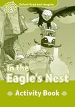Oxford Read And Imagine Level 3: In The Eagle's Nest Activity Book