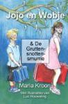Jojo en Wobje & De Gruttensnottensmurrie (Maria Kroon) (Hardback)