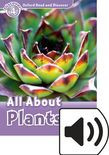 Oxford Read And Discover Level 4 All About Plants Audio Pack