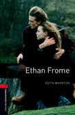 Oxford Bookworms Library Level 3: Ethan Frome
