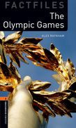 Oxford Bookworms Library Factfiles Level 2: The Olympic Games
