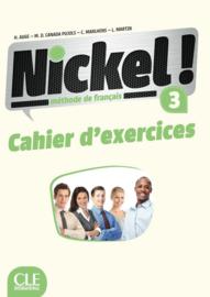 Nickel ! 3 - Niveaux B1/B2 - Cahier dexercices