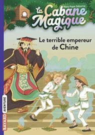 La Cabane Magique Tome 9 - Le terrible empereur de Chine