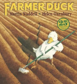 Farmer Duck 25th Anniversary Edition (Martin Waddell, Helen Oxenbury)