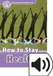 Oxford Read And Discover Level 4 How To Stay Healthy Audio Pack
