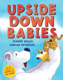 Upside Down Babies (Jeanne Willis & Adrian Reynolds) Hardback