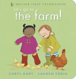 Let's Go To The Farm! (Caryl Hart, Lauren Tobia)