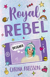 Royal Rebel: Designer