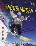 Snow boarding (Matt Barr)