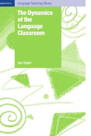 The Dynamics of the Language Classroom Paperback
